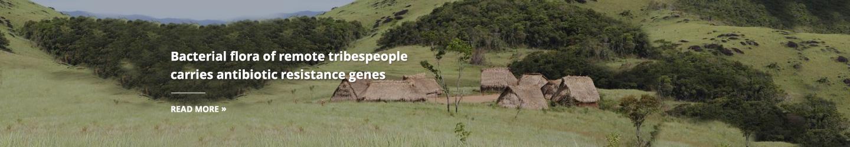 Bacterial flora of remote tribespeople carries antibiotic resistance genes
