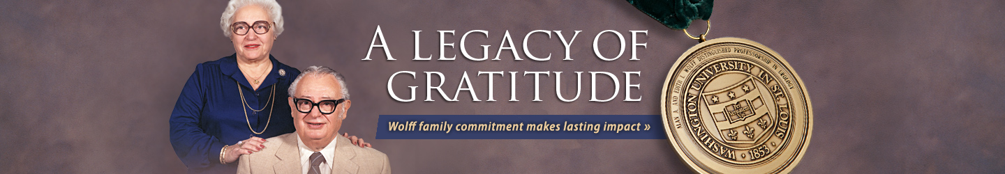 A Legacy of Gratitude: Wolff family commitment makes lasting impact